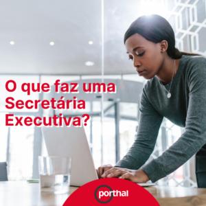 O que faz uma Secretária Executiva?