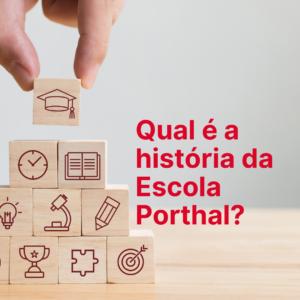 Sobre a Escola Porthal