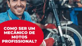 Como ser um mecânico de motos profissional?